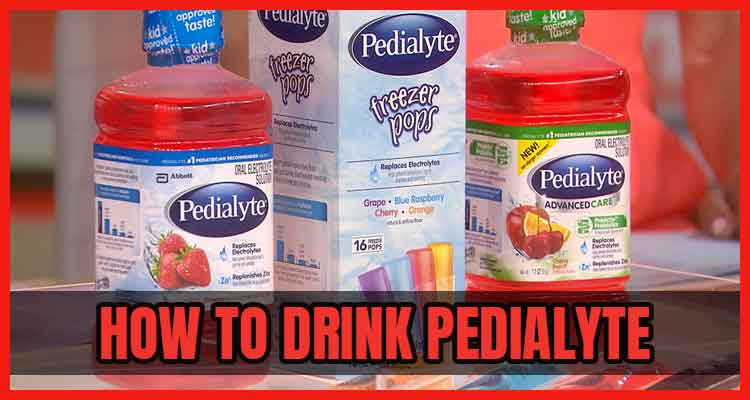 How to Drink Pedialyte
