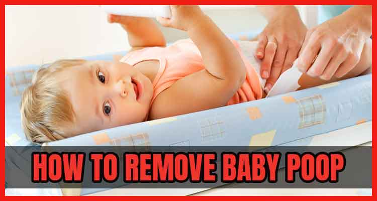 how to remove baby poop stains from clothes
