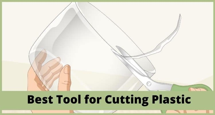 Best Tool for Cutting Plastic